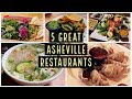 5 Great Restaurants in Asheville, North Carolina
