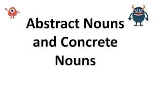 Abstract Nouns and Concrete Nouns - English Grammar