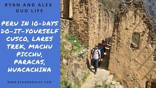 Peru In 10 Days - Do It Yourself