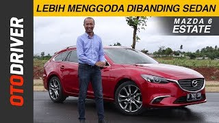 Mazda 6 Estate 2018 Review Indonesia | OtoDriver