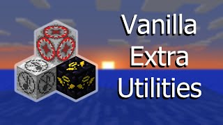 Extra Utilities Blocks -- Vanilla Minecraft 1.9 Command Blocks
