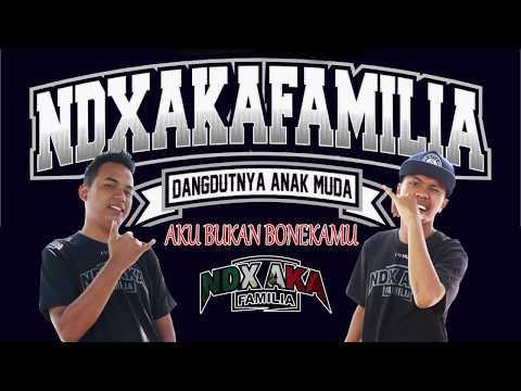 AKU BUKAN BONEKAMU - NDX A.K.A FAMILIA - Official Lyric Video