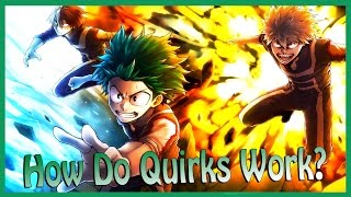 What ARE Quirk Types? How Do They Work? EXPLAINED (My Hero Academia/Boku No Hero Academia)
