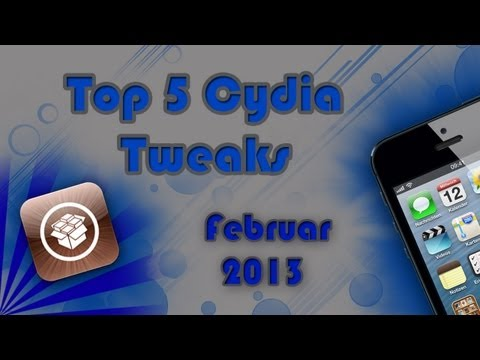 Top 5 Cydia Tweaks - Februar 2013