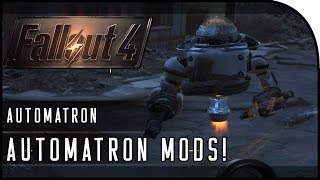 """Fallout 4 Automatron DLC Gameplay Part 2 – """"AUTOMATRON MODS, HUNTING THE MECHANIST!"""""""