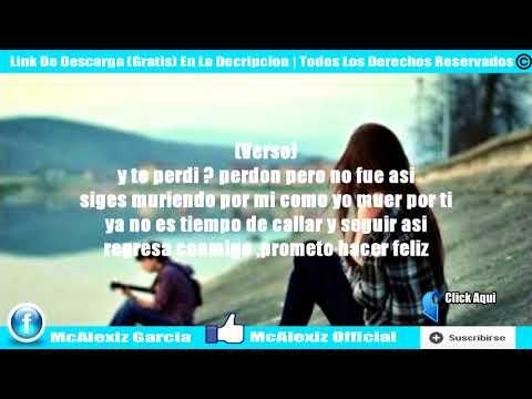 Yo aquí y tu allá - Rap Desamor 2014 / McAlexiz Garcia + Letra (GianBeat)