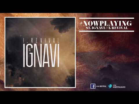 I, Revival - ST. IGNAVI (Feat. Shawn Spann of I, The Breather)