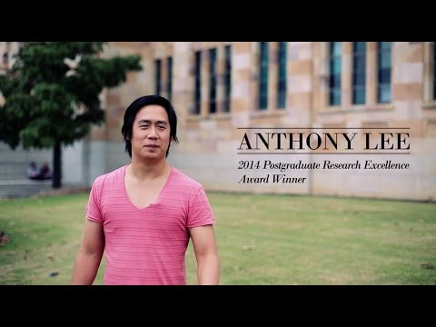 Anthony Lee - 2014 Postgraduate Research Excellence - Psychology at The University of Queensland