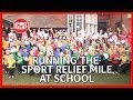 Running the Sport Relief mile at school
