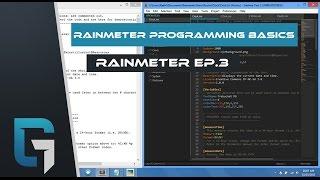 Rainmeter Programming Basics, Make Your FIRST SKIN! Rainmeter Episode 3
