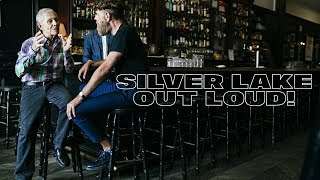 Silver Lake Out Loud