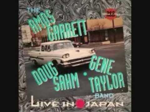 The Amos Garrett, Doug Sahm, Gene Taylor Band - 'Don't tell me'
