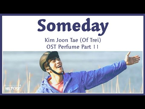 Download Kim Jun Tae 김준태 TREI - Someday OST Perfume Part 11 | s Mp4 baru