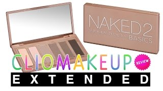 TUTORIAL + REVIEW RECENSIONE NAKED 2 BASICS URBAN DECAY EXTENDED