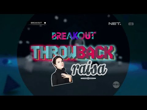 download lagu Breaout Throwback - All About Raisa! gratis