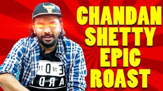 Chandan Shetty Epic Roast | Kannada Rapper Chandan shetty Troll | Kannada Memer