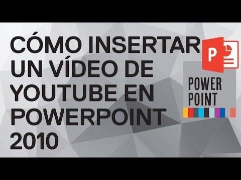 Cómo insertar un vídeo de YouTube en PowerPoint 2010. Añadir vídeo YouTube a diapositiva