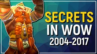 Secrets, Mysteries & Urban Legends in World of Warcraft | 2004 - 2017 & Beyond