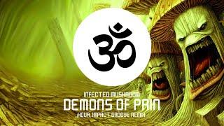 Download Lagu Infected Mushroom - Demons Of Pain (Kova, Impact Groove Remix) Gratis STAFABAND