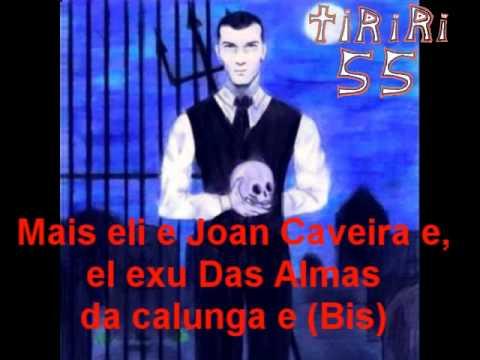 Exu Joan Caveira (Subtitulado)