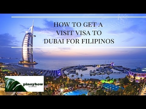 How to Get a Visit Visa to Dubai for Filipinos