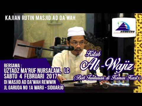 Kitab Al-Wajiz (Bab: Tuntunan Di Kamar Kecil) - Ustadz Ma'ruf Nursalam, Lc