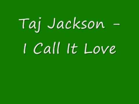 Taj Jackson - I Call It Love.wmv