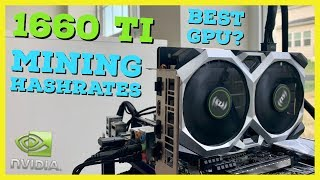 1660 TI Mining Hashrate Benchmark & Review   BEST Efficiency GPU for Mining   Overclocks   Miners