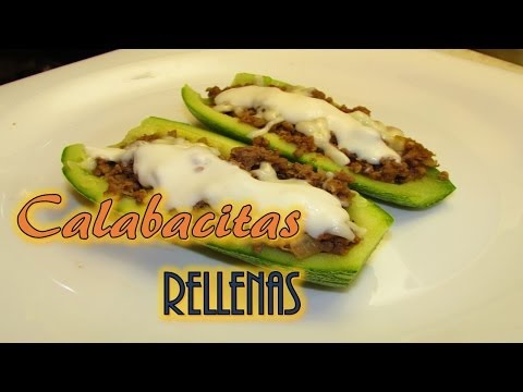 CALABAZAS RELLENAS (Stuffed Zucchini)