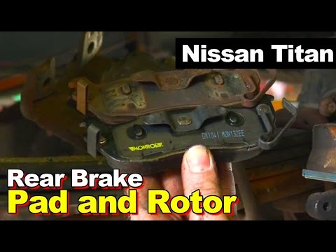 2004 Nissan Titan Rear Brake Pads and Rotors Replacement