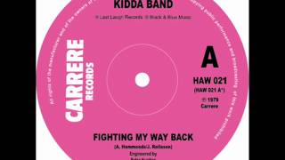 The Incredible Kidda Band - Fighting My Way Back (Last Laugh Records) UK punk power pop