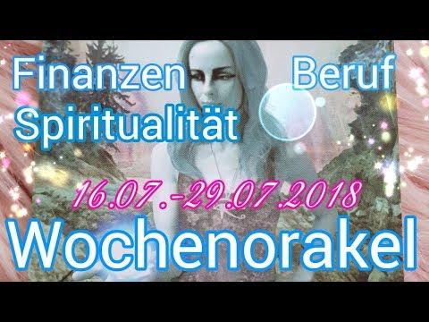 Wochenorakel 16.07.-22.07.2018   Finanzen   Beruf   spirituelle Entwicklung   Wochenreading