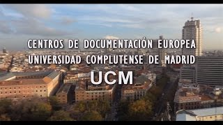 CENTROS DE DOCUMENTACION EUROPEA UCM