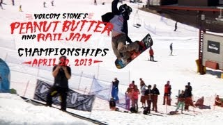 Volcom Stone's Peanut Butter And Rail Jam $15,000 Championships! Mammoth Mountain, CA 2013