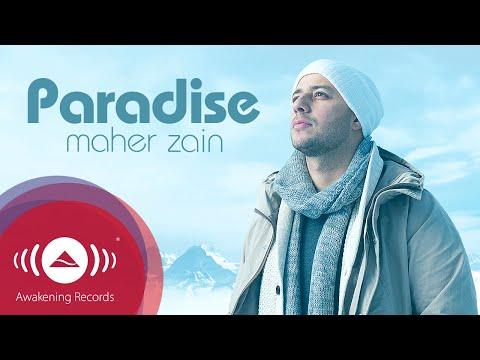 Maher Zain - Paradise