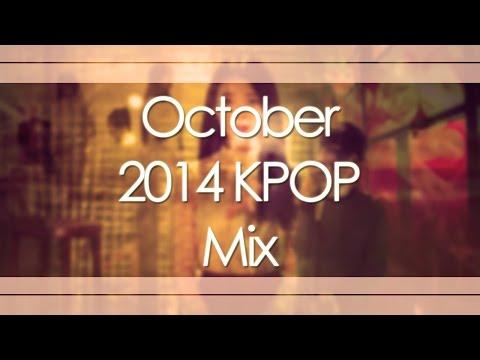 October 2014 Kpop Mix video