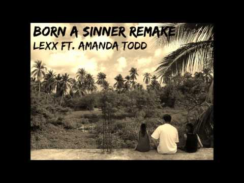 Born Sinner - Lexx ft. Amanda Todd