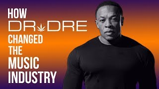 How Dr. Dre Forever Changed The Music Industry