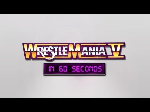 Wrestlemania In 60 Seconds: Wrestlemania V video