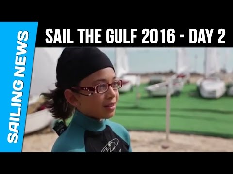 Sail The Gulf 2016  - Day 2 - Qatar International Regatta