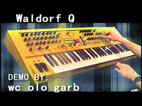 Waldorf Q demo part 2 of 2 by WC Olo Garb