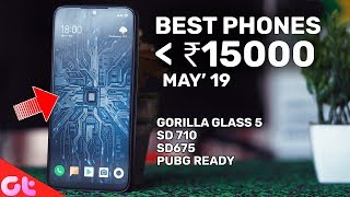 TOP 5 BEST PHONES UNDER 15000 to Buy in May 2019 | GT Hindi