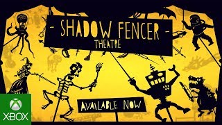 Shadow Fencer Theatre - Available Now!