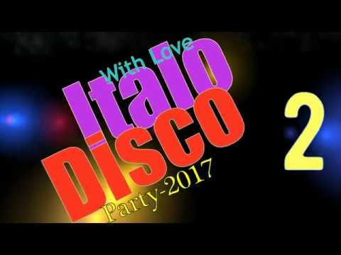 Italo Disco - With Love-2 (Party-2017)