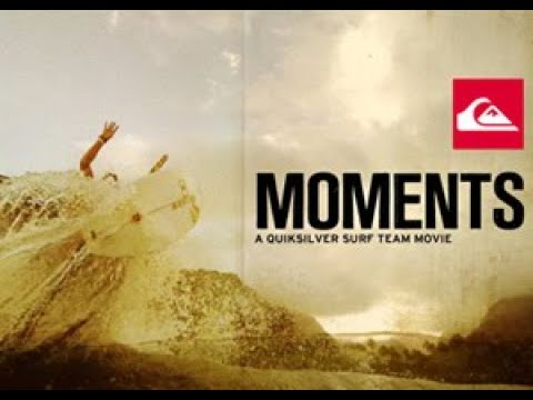 Moments - Free Full Length 2011 Quiksilver Surf Team Movie