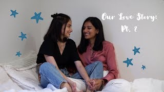 Our Love Story Pt. 2 (Desi LGBTQ) | Saying I Love You & Long Distance