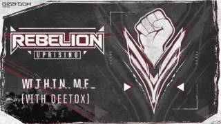 Rebelion & Deetox - Within Me [GBDA03]
