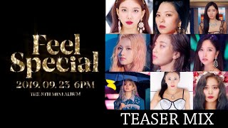 "TWICE ""Feel Special"" Teaser Mix/Mashup (All Members - Nayeon to Tzuyu)"