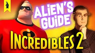[NEW!] Alien's Guide to Pixar's INCREDIBLES 2