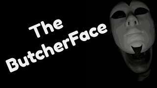 THE BUTCHER FACE | Terrifying Scary Story From Reddit | No Sleep
